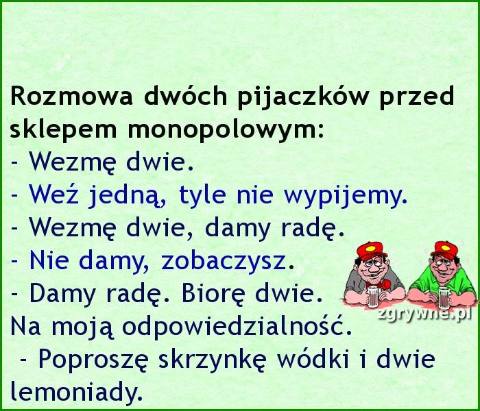 Ha ha ha... Jak się bawić to się bawić :)