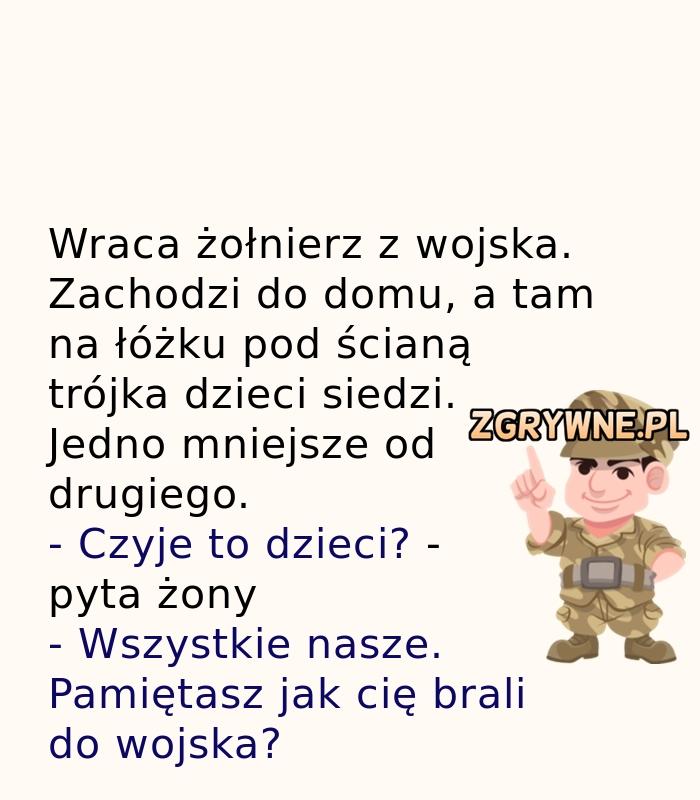 Kiedy żołnierz wraca do domu... ;)