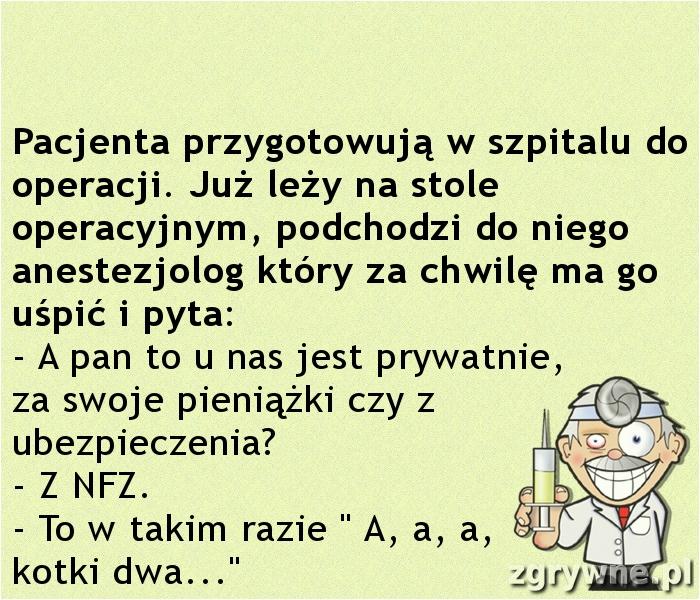 Ha ha ha...Budżetowa narkoza :)