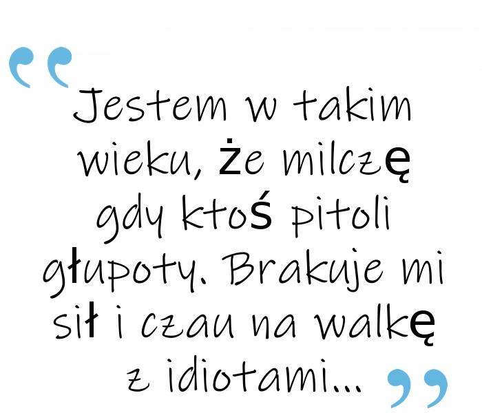 Życiowe mądrości...(Y)