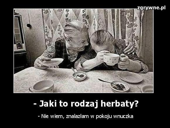 Jaki to rodzaj herbaty?