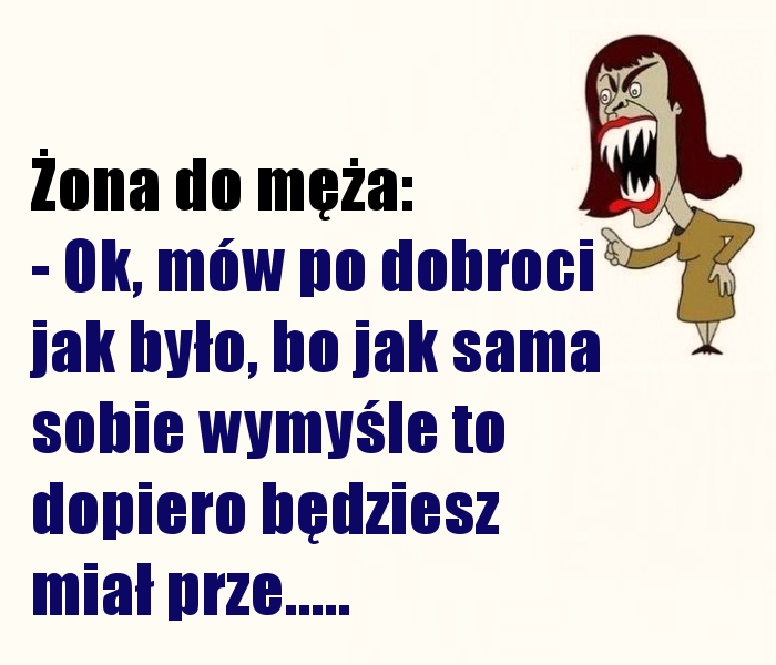 Ultimatum od żony.... :)