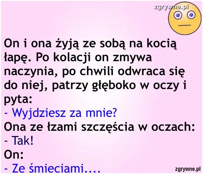 Ha ha ha... A przez chwilę było tak romantycznie :)