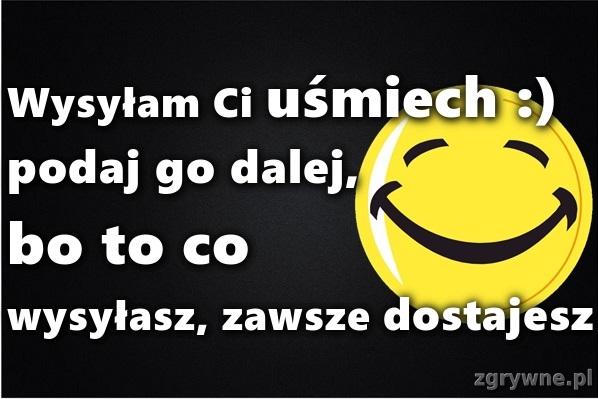 Uśmiech za uśmiech :)