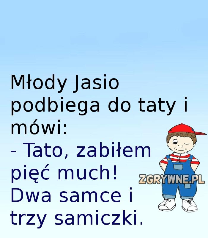 Mały Jasio szybko się uczy... ;)
