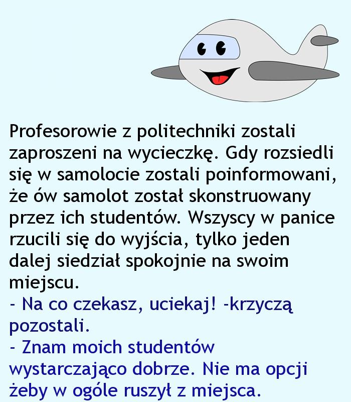 Swoich studentów zna na wylot... :)