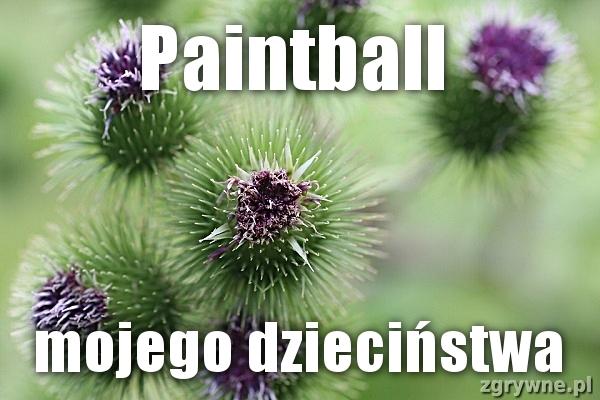 Paintball mojego dzieciństwa...