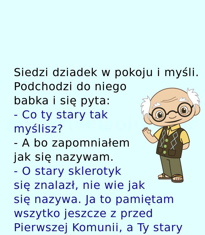 Starość nie radość. ;)