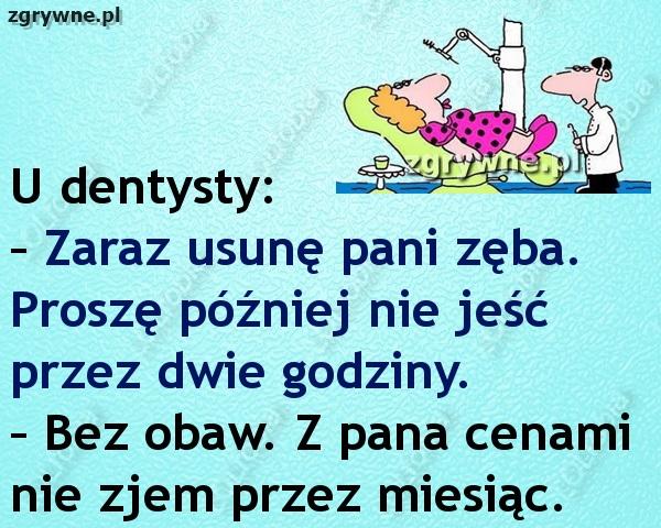 Dowcipy o dentystach....
