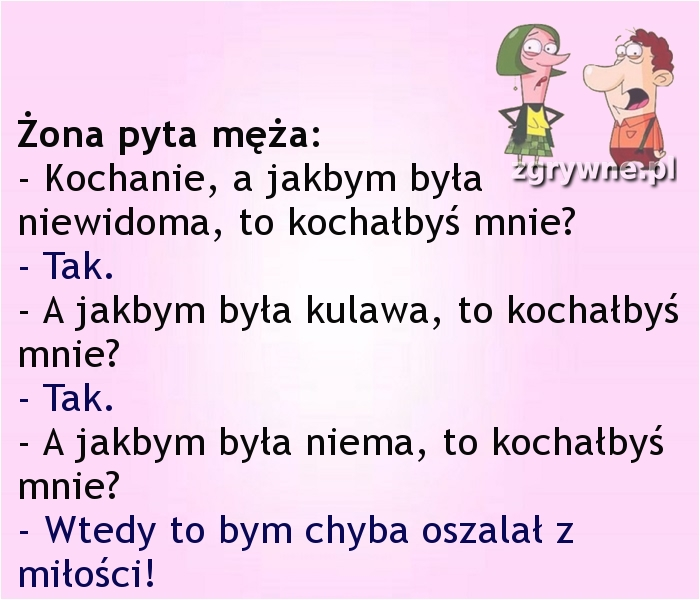Ha ha ha... Bardzo szczera odpowiedź męża :)