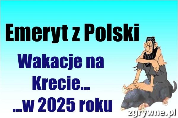 Typowy emeryt z Polski...