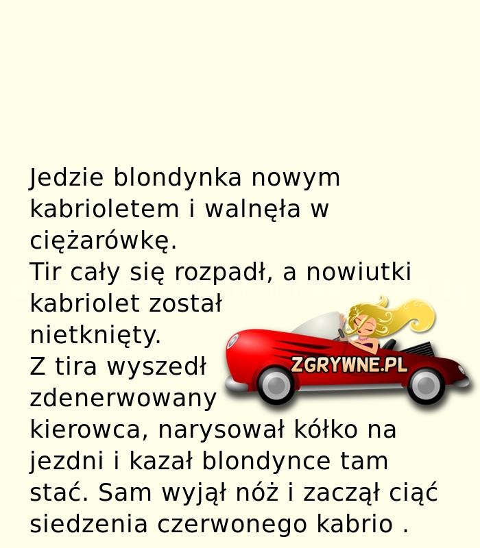 Typowa blondyna... :)
