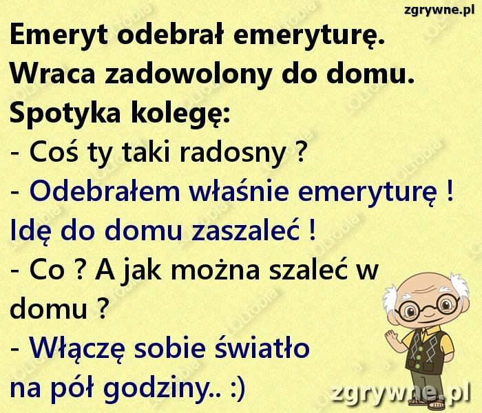 Dowcipy o polskich emerytach...