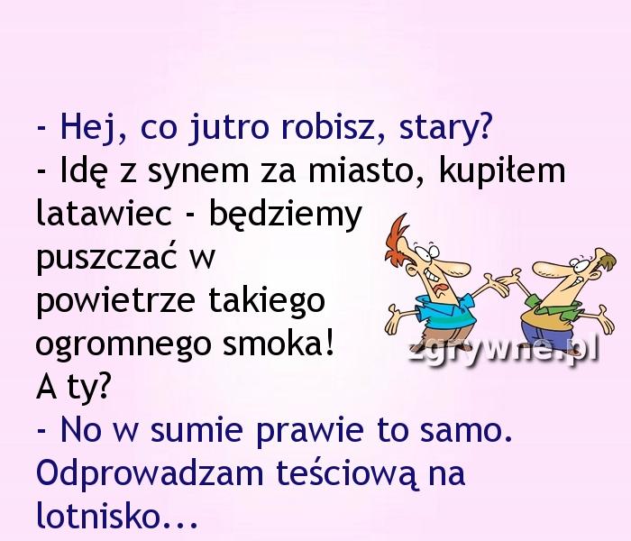Zięć zgrywus :)