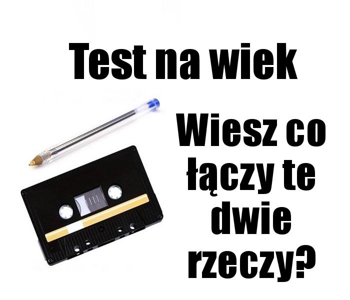 Test twojego wieku...