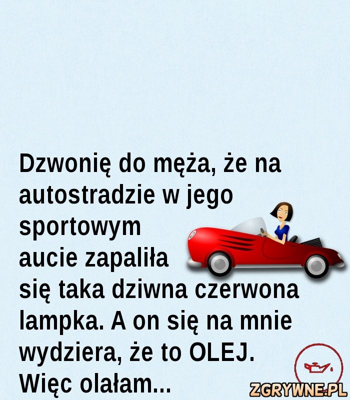 Jak olej to olej... ;)