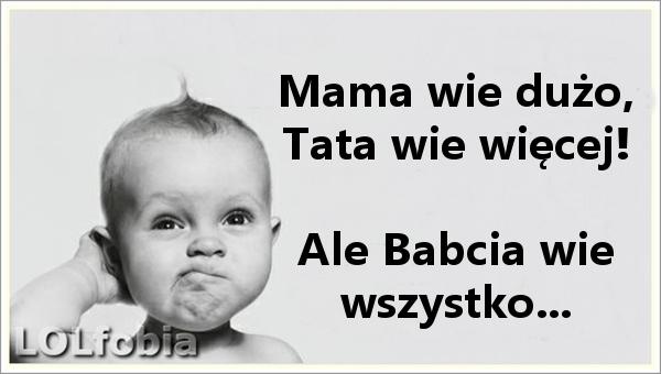 Babcia wie wszystko...