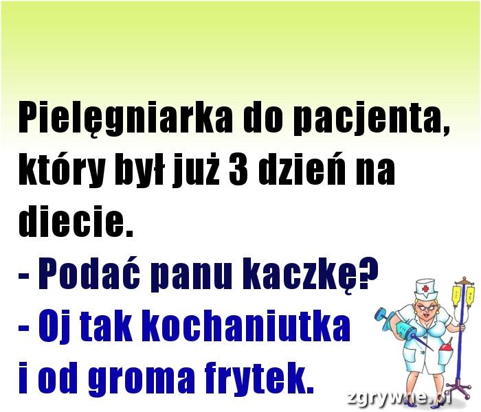 Wyśmienita odpowiedź pacjenta :)
