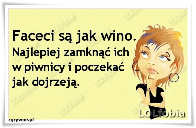 Mężczyźni są jak wino...