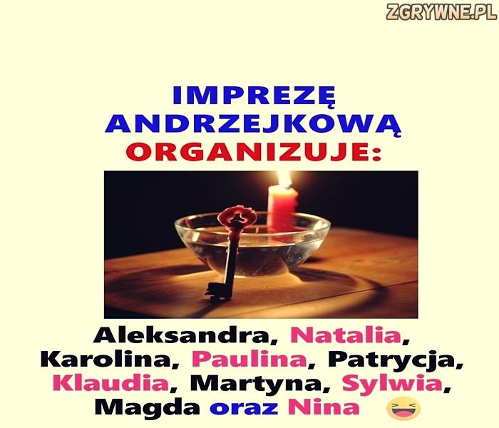 Imprezę andrzejkową organizuje: