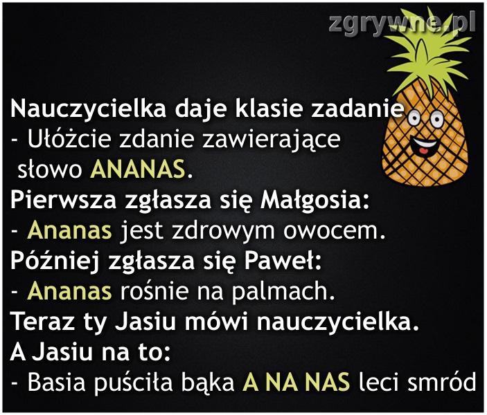 Niezły z niego ananas :)
